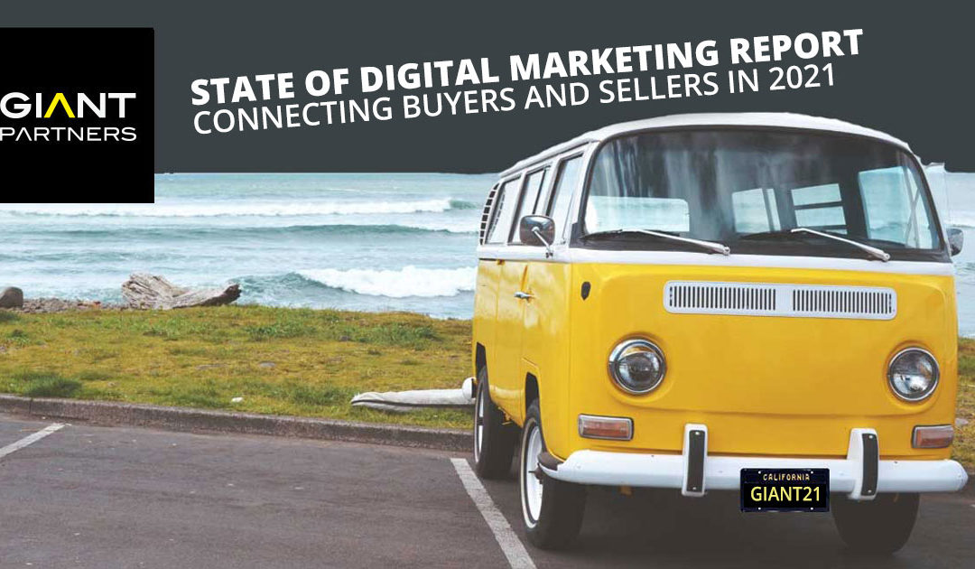 STATE OF DIGITAL MARKETING REPORT: CONNECTING BUYERS AND SELLERS