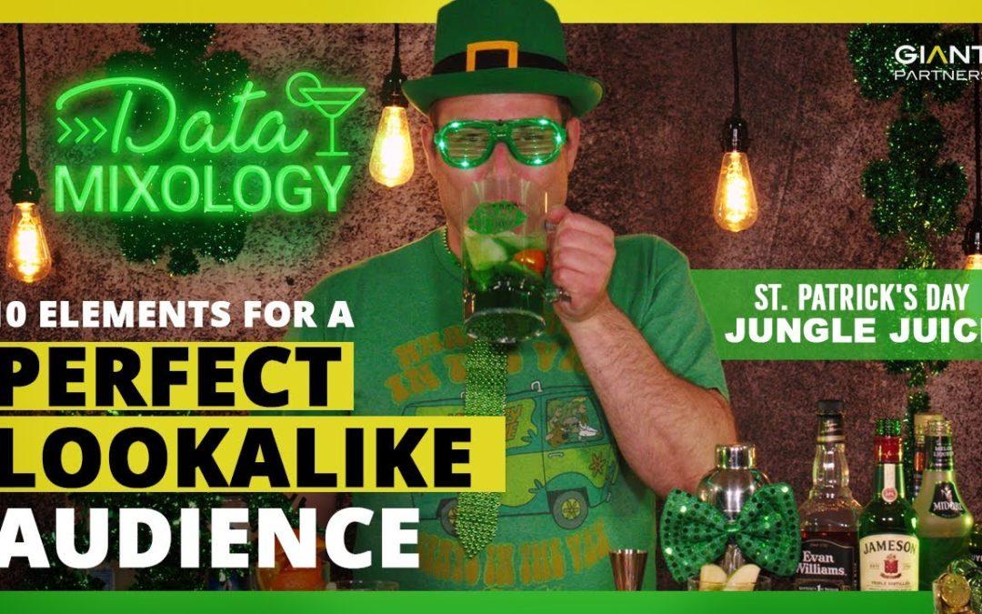 Data Mixology   St. Patrick's Day Jungle Juice   Stirring Up a Strong Data Model