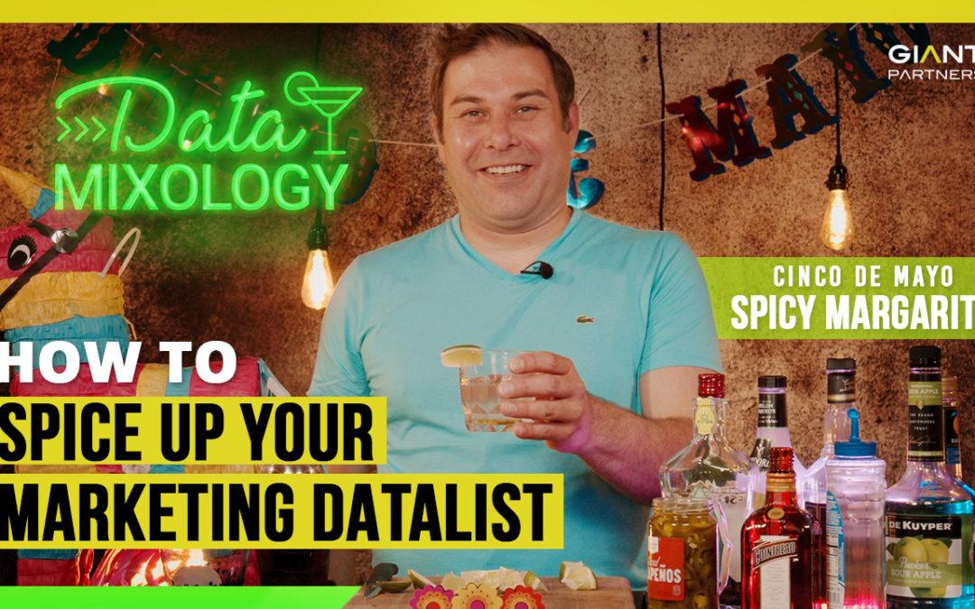 Data Mixology    Jalapeño Margarita   How to Spice up Your Marketing Data List