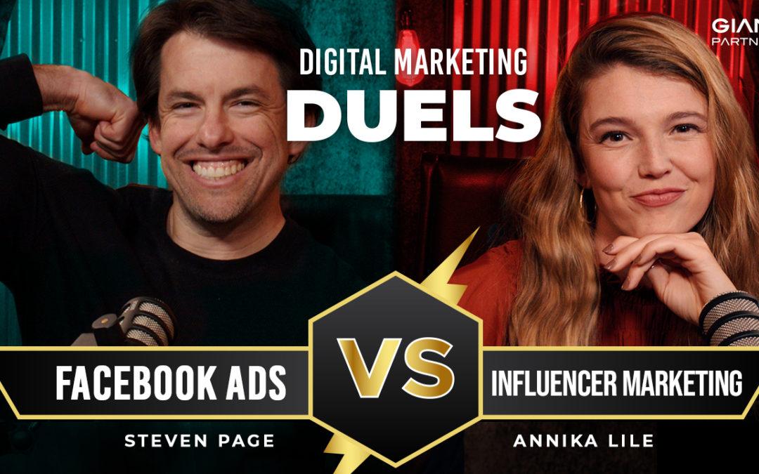 Facebook Ads vs. Influencer Marketing l Digital Marketing Duels